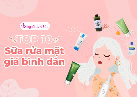 review sữa rửa mặt tốt nhất cho da