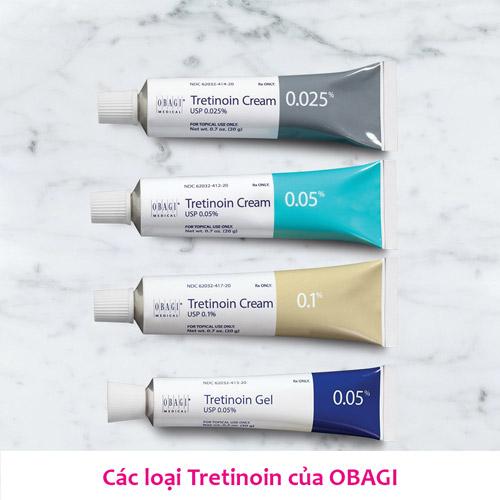 Các loại Tretinoin của OBAGI: 0,025%; 0,05%; 0,05%; 0,1%